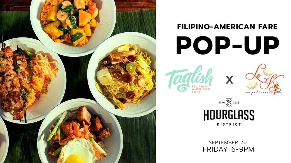 Filipino American Fare Pop-Up Taglish x Le Ky Patisserie - bungalower